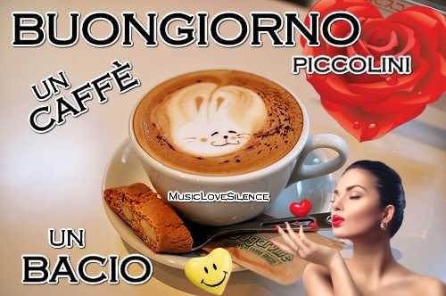 Buongiorno Un Caffè Un Bacio Musiclovesilence