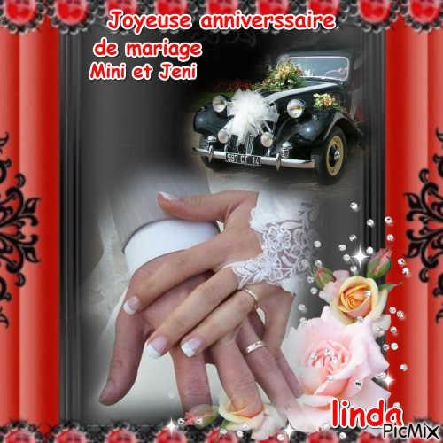 Joyeuse anniverssaire de mariage a Mini et Jeni
