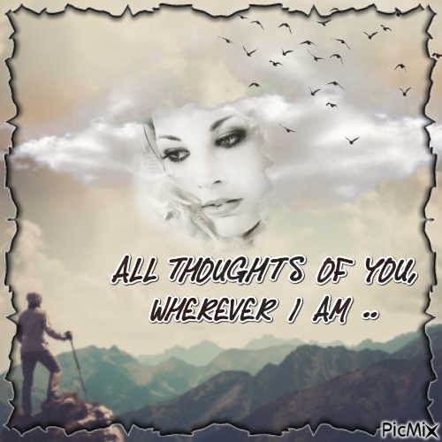 All thoughts of you.....