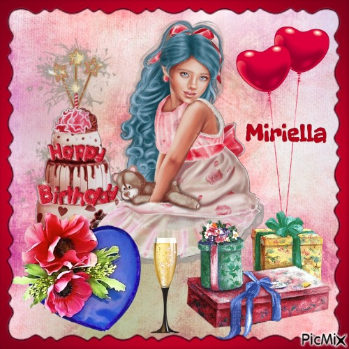 Happy Birthday - Bon anniversaire - Miriella