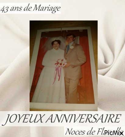 43 ans de Mariage JOYEUX ANNIVERSAIRE