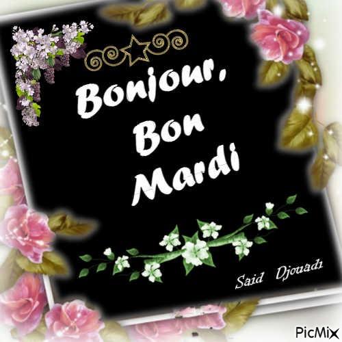 Bonjour Bon Mardi Picmix
