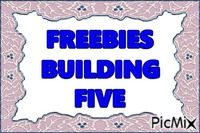 FREEBIES FIVE