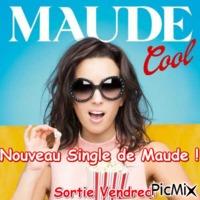 Maude cool