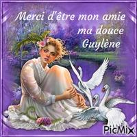 Pour mon amie Guylène