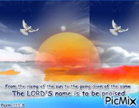 The LORD's name is to be praised
