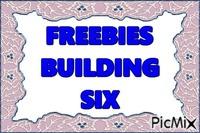 FREEBIES SIX