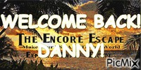 WELCOME BACK DANNY