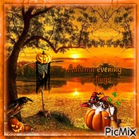 Autumn evening greetings