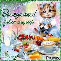 Buongiorno! Buon Venerdì