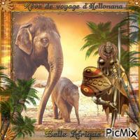 La bel Afrique ! rêve de voyage d'Hellonana