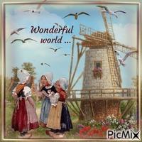 Wundervolle Welt ...