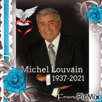 Au revoir Michel Louvain ♥♥♥