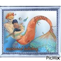 mermaid lullabay
