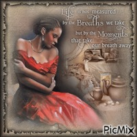 Life Is Not Measured By The Breaths We Take ...