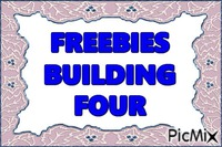 FREEBIES FOUR