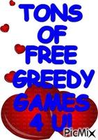 GREEDY GAMES