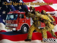 God bless our firefighters!
