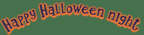 Happy Halloween night.Text.Victoriabea