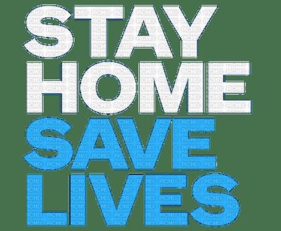 coronavirus text stay home save lives
