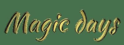 Magic days.text.gold.Victoriabea