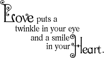 Kaz_Creations Text Love puts a twinkle in your eye and a smile in your Heart.