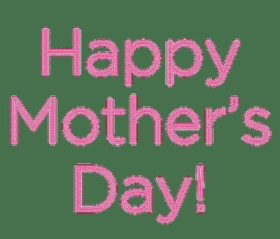 Happy Mother´s Day, Hyvää Äitienpäivää