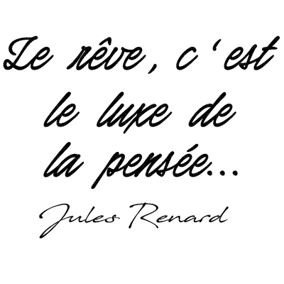 Le rêve...citation.texte.phrase.quotes.Victoriabea