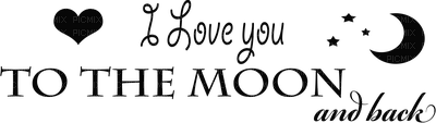 i love you to the moon and back text