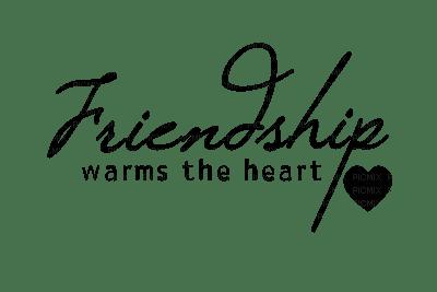 Kaz_Creations Text-Friendship-Warms-The Heart
