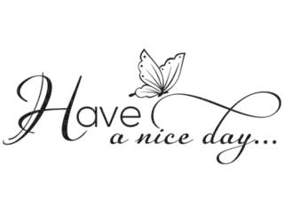 text have a nice day