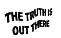 Kaz_Creations Text The Truth Is Out There