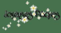 Joyeuses Pâques.texte.Deco.Fleurs.Victoriabea