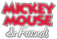 TEXT MICKEY MOUSE AND FRIENDS