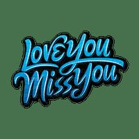 Kaz_Creations Logo Text Love You Miss You