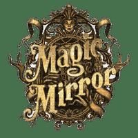 Magic Mirror.Gold.doré.text.Victoriabea