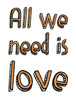 Kaz_Creations Logo Text All We Need Is Love