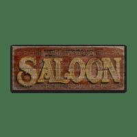 saloon sign text schild bouclier room chambre western wild west  occidental  wilde westen ouest sauvage  tube