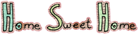 Kaz_Creations Deco  Logo Text Home Sweet Home