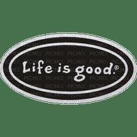 Kaz_Creations Logo Text Life Is Good