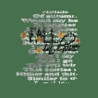 fall in love autumn text kikkapink