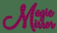 Magic Mirror.Text.magical.Victoriabea