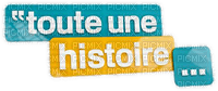 """toute une histoire...""Texte.Phrase.Victoriabea"