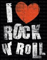 I love rock n'roll